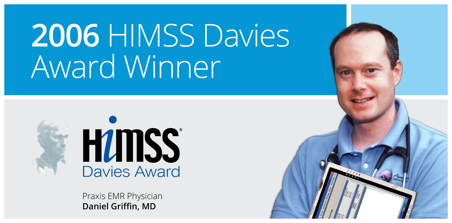 Himss Davies Award 2006 - Praxis EMR user Daniel Griffin, MD