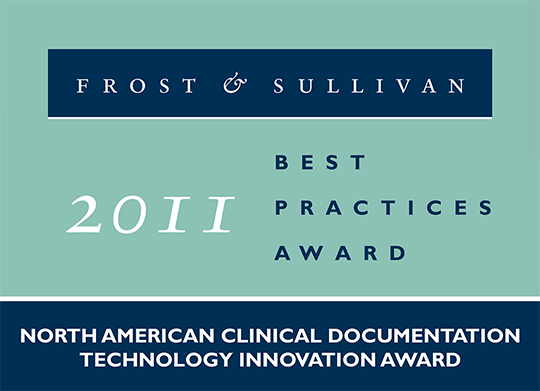 2011 North American Technology Innovation Award in Clinical Documentation