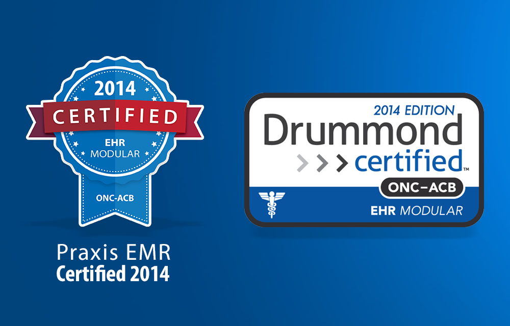 Praxis EMR certified by Drummond Group