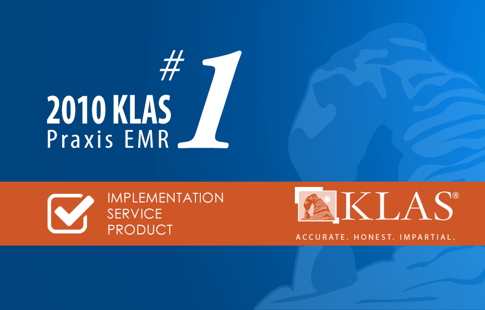 KLAS Gives Praxis EMR Straight A's
