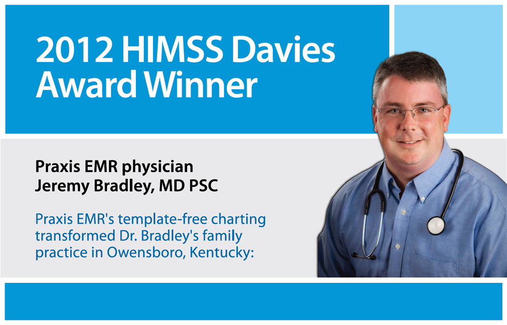 Template-free EMR Earns Physician the 2012 HIMSS Davies Award